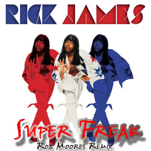an examination of the song super freak by rick james Song: rick james' super freak history: this was the song that bobby flynn  performed on  scientific analysis: i built a boat one time.