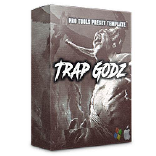 Trap Godz (Pro Tools Preset)