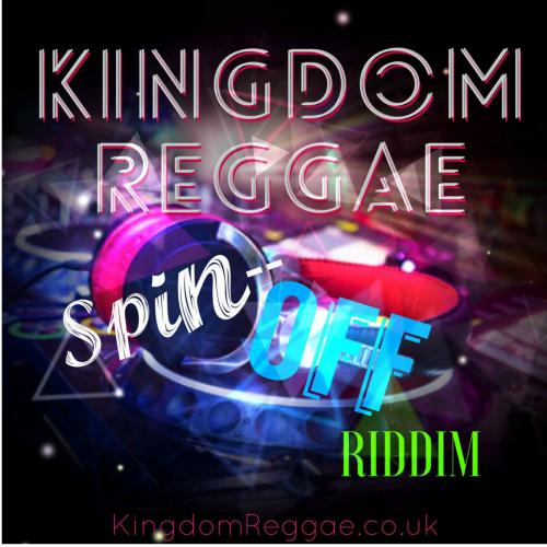 REGGAE INSTRUMENTAL: SPIN-OFF RIDDIM by KINGDOMREGGAE