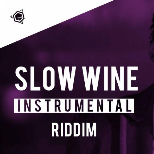 SLOW WINE RIDDIM - INSTRUMENTAL by NewERA Beats