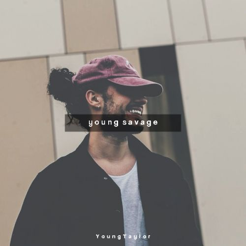 Post Malone When Young: Young Savage By Young