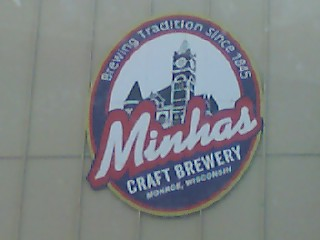 Minhas Brewery Sign in Downtown Monroe, Wisconsin