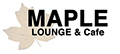 Maple Lounge & Cafe