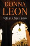 Donna Leon Brunetti Novel: Unto Us A Son Is Given