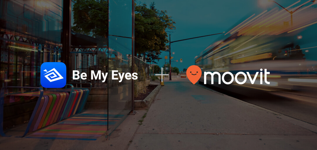 Be My Eyes and Moovit logos with an image of a bus stop