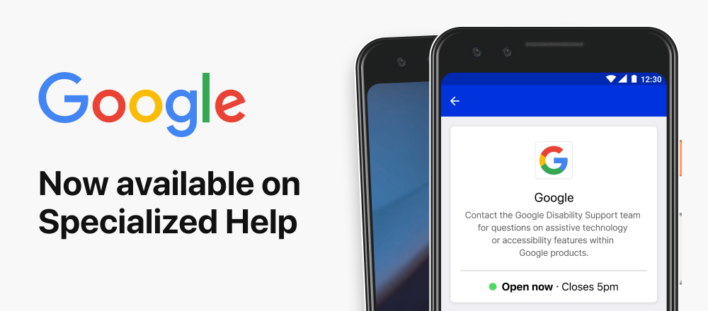 Google Disability Support is now available on Specialized Help. Image showing a phone with Google's profile on Be My Eyes Specialized Help and the words 'Google now available in Specialized Help'.