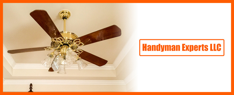 Handyman Experts LLC provides Ceiling Fan Installation services in