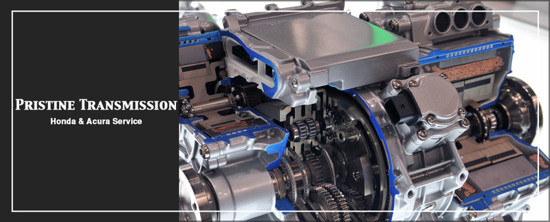 Pristine Transmission Honda & Acura Service Performs Transmission Rebuilds in Hayward, CA