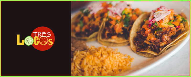 Tres Locos Restaurant Offers Mexican Cuisine Services in Muskego, WI