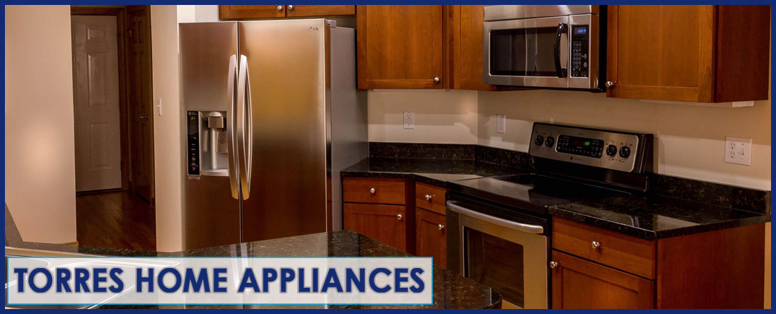 Torres Home Appliances Performs Appliance Repairs In Santa