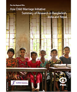 Asia Child Marriage Initiative: Summary of Research in Bangladesh, India, and Nepal