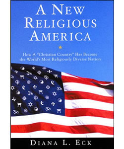 "A New Religious America: How a ""Christian Country"" Has Become the World's Most Religiously Diverse Nation"