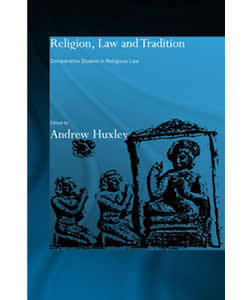 Religion, Law and Tradition: Comparative Studies in Religious Law