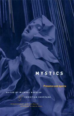 Mystics: Presence and Aporia