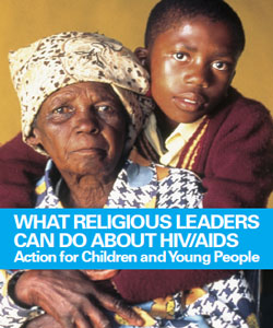 What Religious Leaders Can Do About HIV/AIDS: Action for Children and Young People