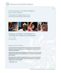 2004 Parliament of the World's Religions Summary Report