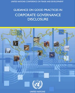UN Commission on Trade and Development Guidance on Good Practices in Corporate Governance Disclosure