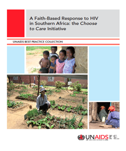 A Faith-Based Response to HIV in Southern Africa: The Choose to Care Initiative