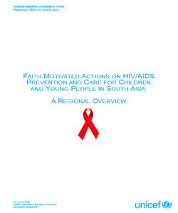 Faith-Motivated Actions on HIV/AIDS Prevention and Care for Children and Young People in South Asia: A Regional Overview
