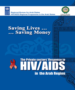 Saving Lives, Saving Money: The Private Sector's Response to HIV/AIDS in the Arab Region