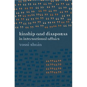 Kinship and Diasporas in International Affairs: The Jews as Paradigmatic Examples