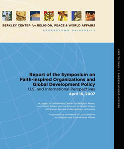 Report of the Symposium on Faith-Inspired Organizations and Global Development Policy: U.S. and International Perspectives