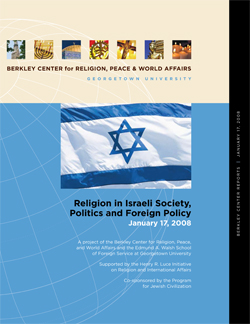 Religion in Israeli Society, Politics, and Foreign Policy