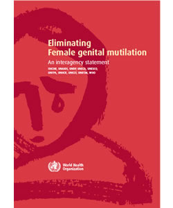 Eliminating Female Genital Mutilation: An Interagency Statement