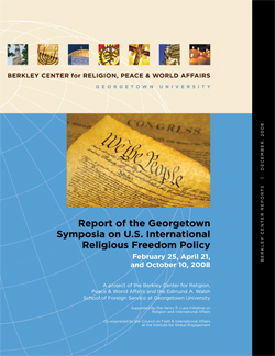 Report of the Georgetown Symposia on U.S. International Religious Freedom Policy