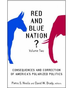 Red and Blue Nation? Volume II: Consequences and Correction of America's Polarized Politics