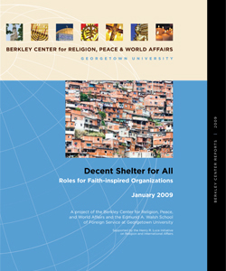 Decent Shelter for All: Roles for Faith-Inspired Organizations