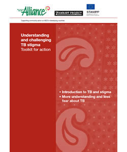 Understanding and Challenging TB stigma: Toolkit for Action