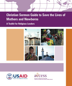 Christian Sermon Guide to Save the Lives of Mothers and Newborns: A Toolkit for Religious Leaders