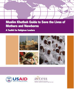 Muslim Khutbah Guide to Save the Lives of Mothers and Newborns: A Toolkit for Religious Leaders