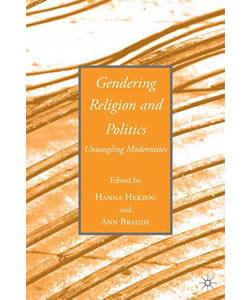 090701herzogbraudegenderingreligionpoliticsuntanglingmodernities