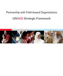 Partnership with Faith-Based Organizations: UNAIDS Strategic Framework