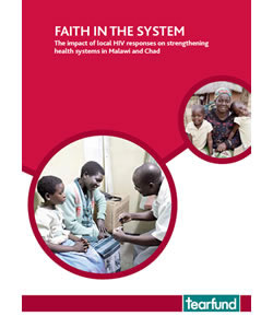 Faith in the System: The Impact of Local HIV Responses in Strengthening Health Systems in Malawi and Chad