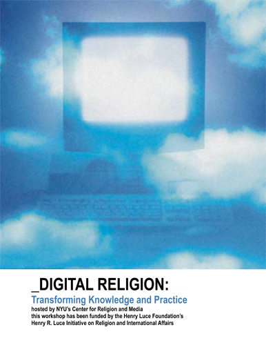 Digital Religion: Transforming Knowledge and Practice