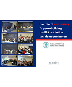 """The Role of Civil Society in Peacebuilding, Conflict Resolution, and Democratization"" Conference Proceedings"
