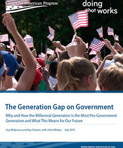 The Generation Gap on Government: Why and How the Millennial Generation Is the Most Pro-Government Generation and What This Means for Our Future