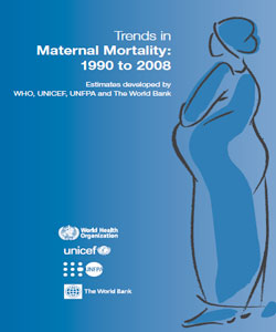 Trends in Maternal Mortality: 1990 to 2008