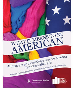 What It Means to Be an American: Attitudes in an Increasingly Diverse America Ten Years after 9/11