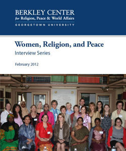 Women, Religion, and Peace Interview Series