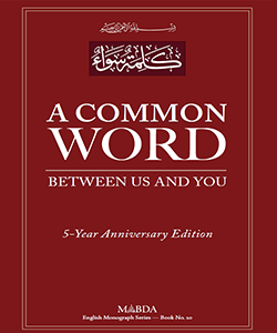 A Common Word Between Us and You: 5-Year Anniversary Edition