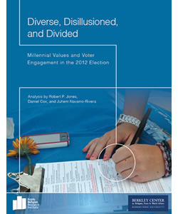 Diverse, Disillusioned, and Divided: Millennial Values and Voter Engagement in the 2012 Election