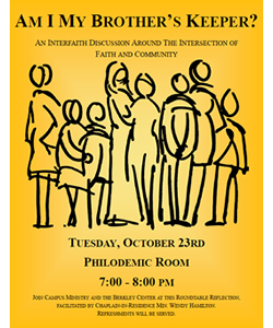 Am I My Brother's Keeper?: Fall Semester Interfaith Service Roundtable