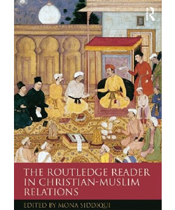 The Routledge Reader in Christian-Muslim Relations