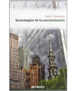 Genealogías de la secularización