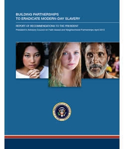 Building Partnerships to Eradicate Modern-Day Slavery: Report of Recommendations to the President