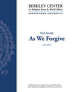 As We Forgive Film Guide